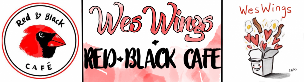 Weswings and The Red & Black Cafe